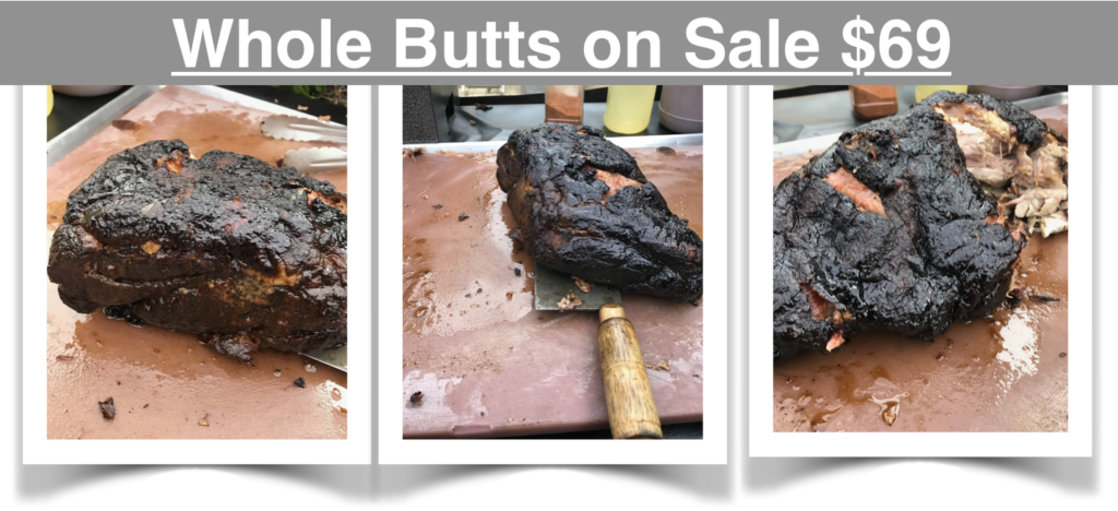 Whole Smoked, Voodoo Rubbed, Pork Butts on Sale now $69
